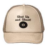 Shut Up And Shoot Trucker Hats