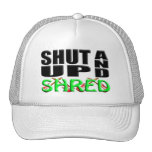 SHUT UP AND SHRED HAT