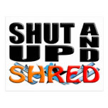SHUT UP AND SHRED (Snow Skiing) Postcards