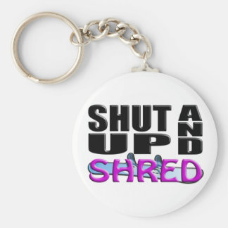 SHUT UP AND SHRED (Snowboarding) Keychain