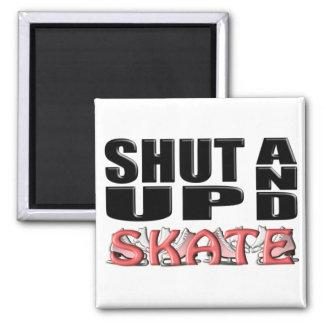 SHUT UP AND SKATE(Figure) Magnet