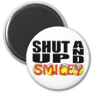 SHUT UP AND SMILEY (Faces) Magnet