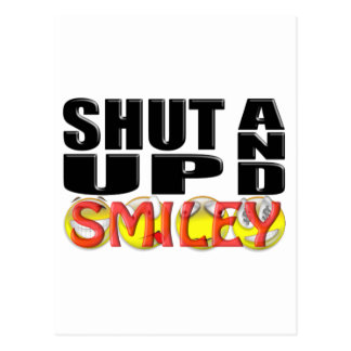 SHUT UP AND SMILEY (Faces) Postcard