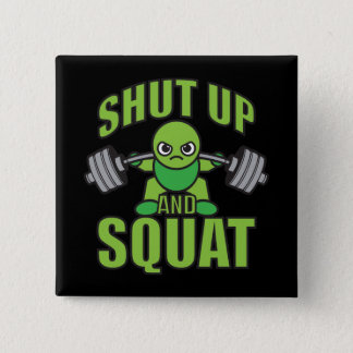 Shut Up And Squat Kawaii Anime Powerlifter Cartoon Pinback Button