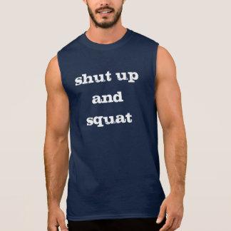 Shut Up and Squat Sleeveless Shirt