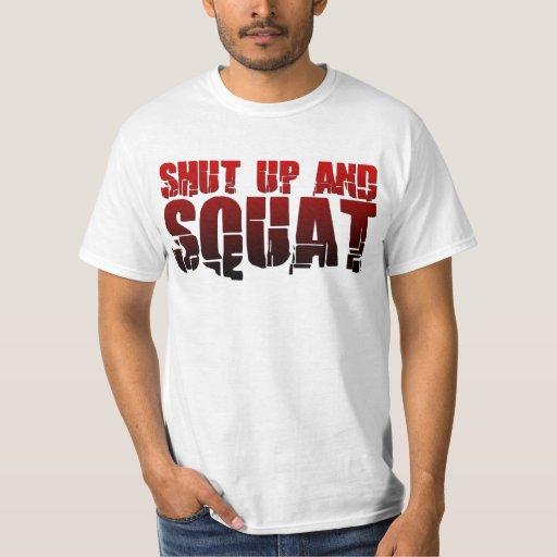 Shut Up and Squat Tee Shirt