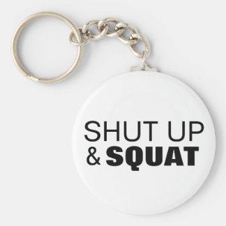 Shut up and squat workout motivation basic round button keychain