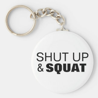 Shut up and squat workout motivation keychain