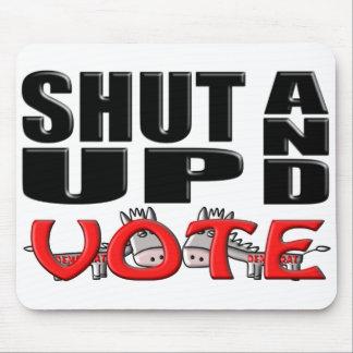 SHUT UP AND VOTE (Democrat) Mouse Pad