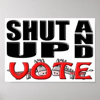 SHUT UP AND VOTE (Democrat) Poster