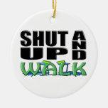 SHUT UP AND WALK (Treadmill) Christmas Ornaments