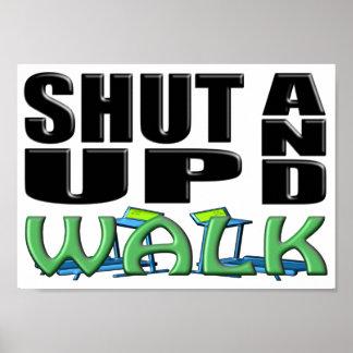 SHUT UP AND WALK (Treadmill) Posters