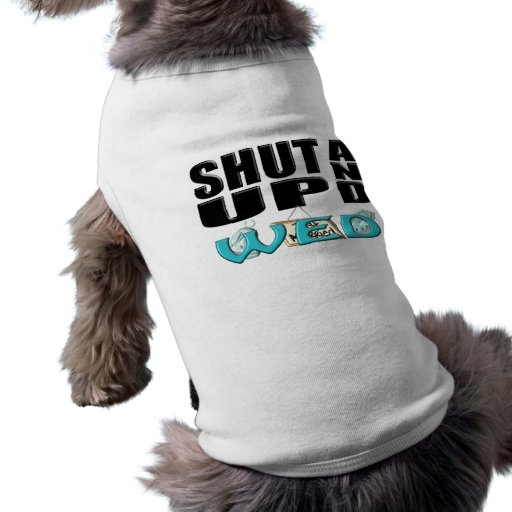 SHUT UP AND WED (Just Married) Doggie Tshirt