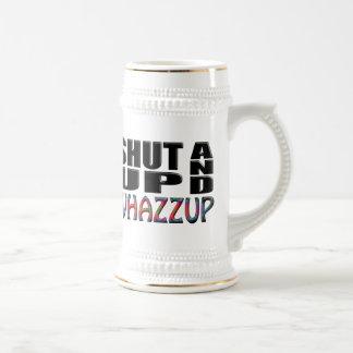 SHUT UP AND WHAZZUP MUG