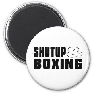 Shut up & BOXING 2 Inch Round Magnet