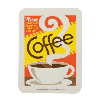 Shut up Coffee Magnet