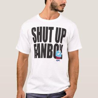 Shut Up Fanboy! T-Shirt
