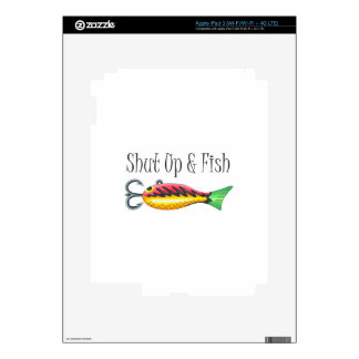 SHUT UP & FISH DECAL FOR iPad 3