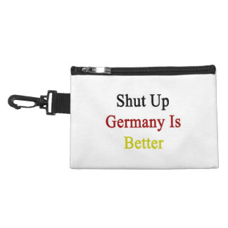 Shut Up Germany Is Better Accessory Bag