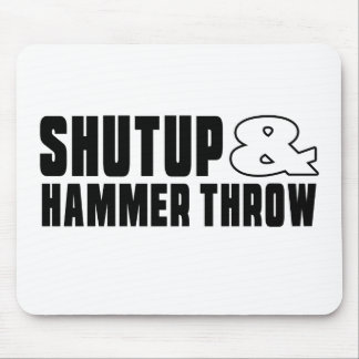 Shut up & HAMMER THROW Mouse Pad