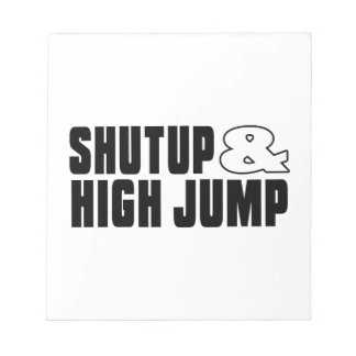 Shut up & HIGH JUMP Memo Pad
