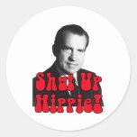Shut Up Hippie -- Richard Nixon Sticker