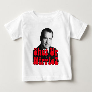 Shut Up Hippie -- Richard Nixon Tee Shirt