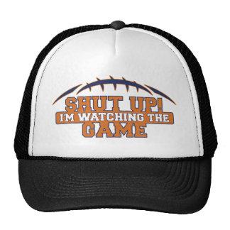 SHUT UP! I'm Watching The Game Orange And Blue Foo Trucker Hat