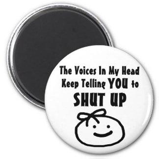 Shut Up Magnet