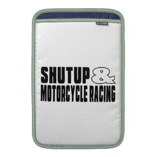 Shut up & MOTORCYCLE RACING MacBook Air Sleeve