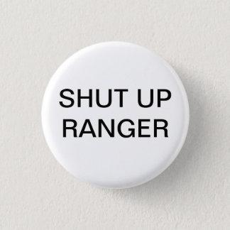 Shut up Ranger Button