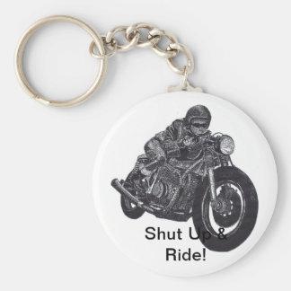 Shut Up & Ride Keychain