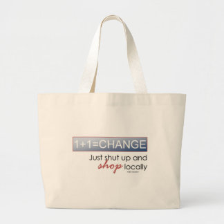 Shut up & Shop Local Large Tote Bag