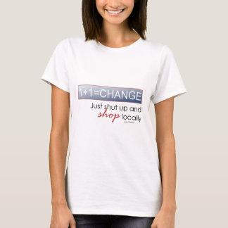 Shut up & Shop Local T-Shirt