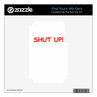 shut up skins for iPod touch 4G