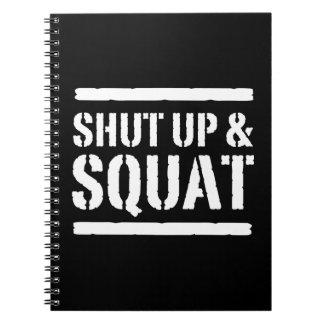 Shut Up & Squat Spiral Notebook