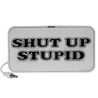 Shut Up Stupid iPod Speakers