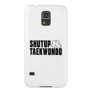 Shut up & TAEKWONDO Galaxy S5 Case