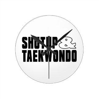 Shut up & TAEKWONDO Round Clock