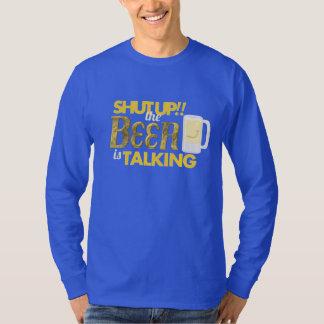 Shut Up!The Beer is Talking Mens LongSleeve TShirt