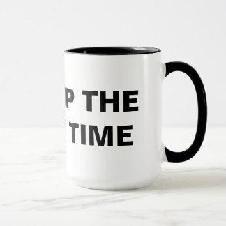 Shut Up The Whole Time Mug