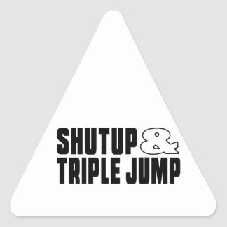 Shut up & TRIPLE JUMP Triangle Sticker