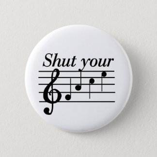 Shut your f-a-c-e T-shirts and Gifts. Pinback Button