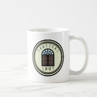 Shutters Shut! Coffee Mug