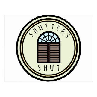 Shutters Shut! Postcard