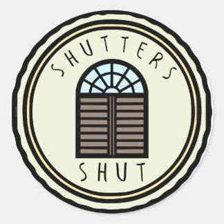Shutters Shut Sticker
