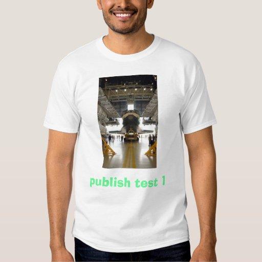 shuttle1, publish test 1 tee shirts