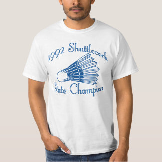 Shuttlecock State Champions T-Shirt