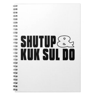 SHUTUP AND KUK SUL DO DESIGNS NOTEBOOK