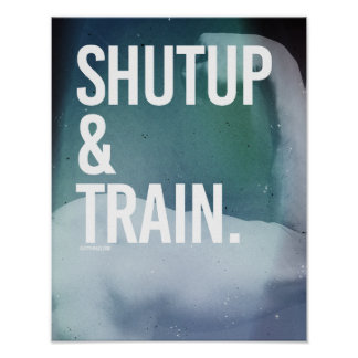 Shutup and Train -   Guy Fitness -.png Poster